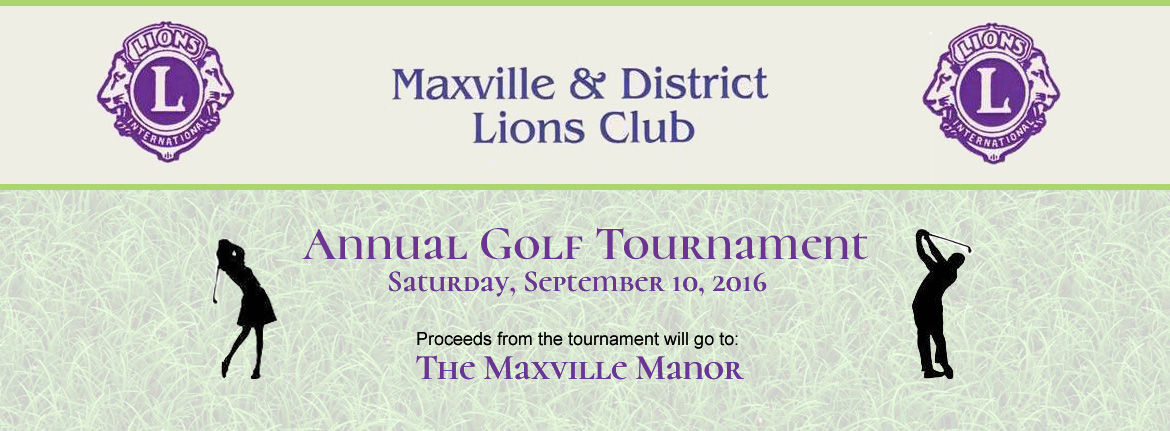 Lion's Club Annual Golf Tournament to benefit Maxville Manor