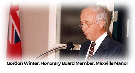 Gordon Winter, Honorary Board Member, Maxville Manor