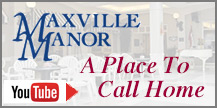 Maxville Manor, A Place to Call Home